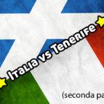 Italia Tenerife: mettiamo un po' di voti! (2°parte)