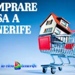 Comprare casa a Tenerife: 5 consigli da seguire e gli errori da non fare