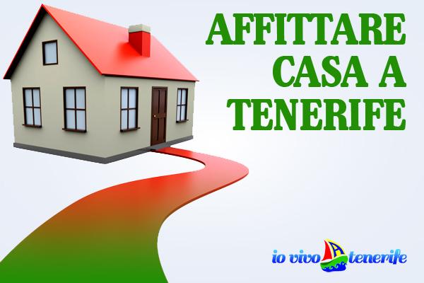 Affittare casa a Tenerife: i consigli per avere una buona rendita!