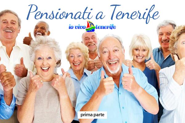 Pensionati a Tenerife: una nuova vita! (prima parte)